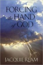 Book cover of Forcing the Hand of God