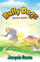 Middle-grade Fiction  | 1st book in the Bully Dog Series